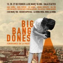 Big Bang Dones. Feminismes en la praxi