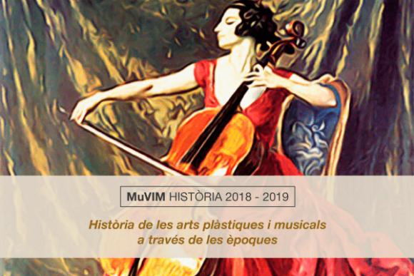 Curs 2018-2019. «Història de les Arts Plàstiques i Musicals a través de les èpoques»
