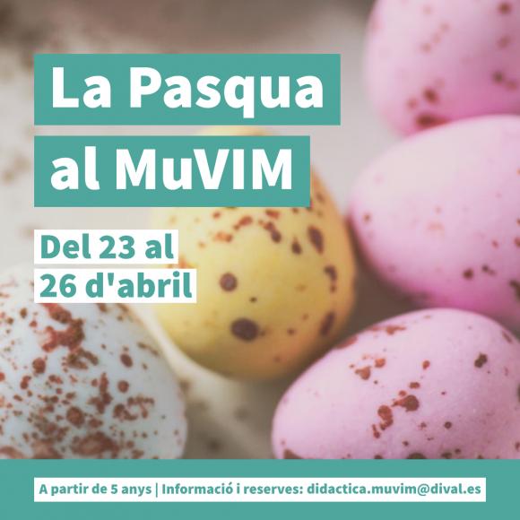 La Pasqua al MuVIM